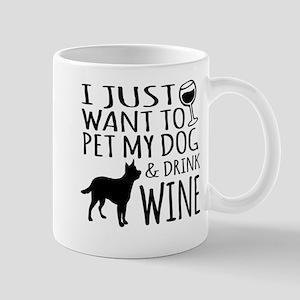 DRINK WINE AND PET DOG Mugs