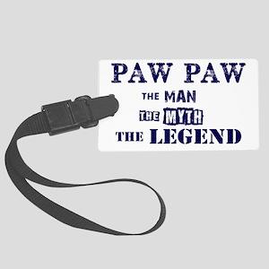 PAW PAW THE MAN MYTH LEGEND Large Luggage Tag