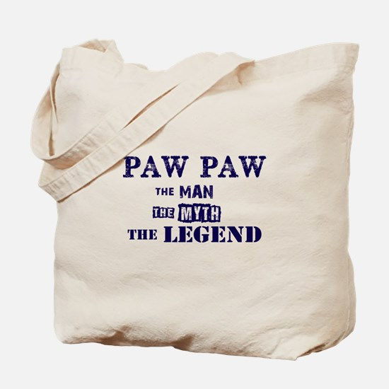 PAW PAW THE MAN MYTH LEGEND Tote Bag