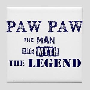 PAW PAW THE MAN MYTH LEGEND Tile Coaster