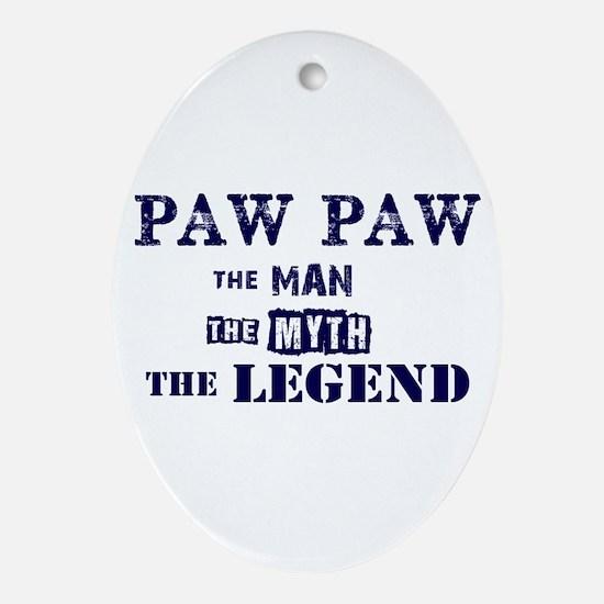 PAW PAW THE MAN MYTH LEGEND Oval Ornament