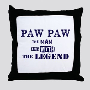 PAW PAW THE MAN MYTH LEGEND Throw Pillow