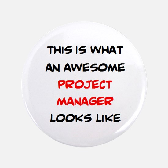 awesome project manager Button