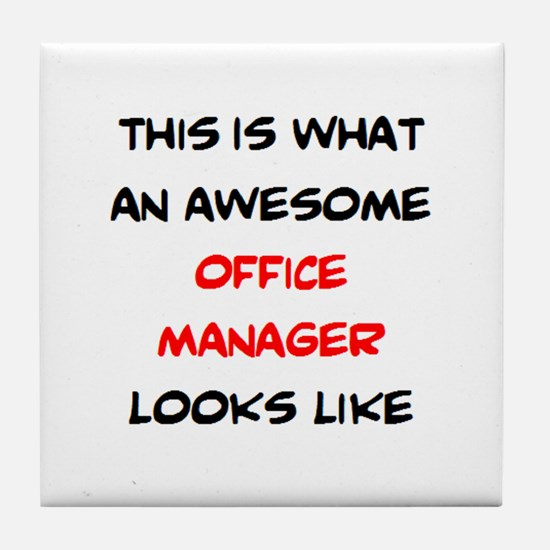 awesome office manager Tile Coaster