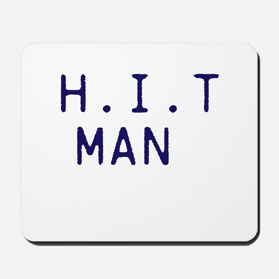 H.I.T MAN Mousepad
