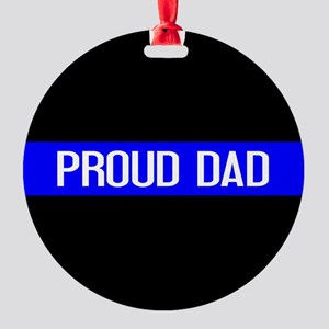Police: Proud Dad (The Thin Blue Li Round Ornament