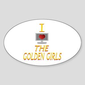 I Love The Golden Girls Sticker (Oval)