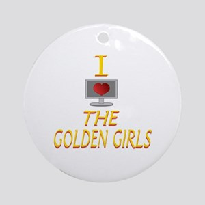 I Love The Golden Girls Round Ornament