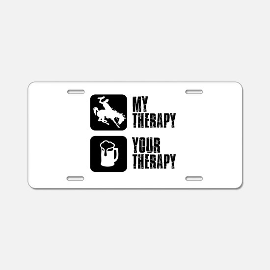 Bronc Riding Is My Therapy Aluminum License Plate