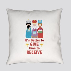 Better To Give Everyday Pillow