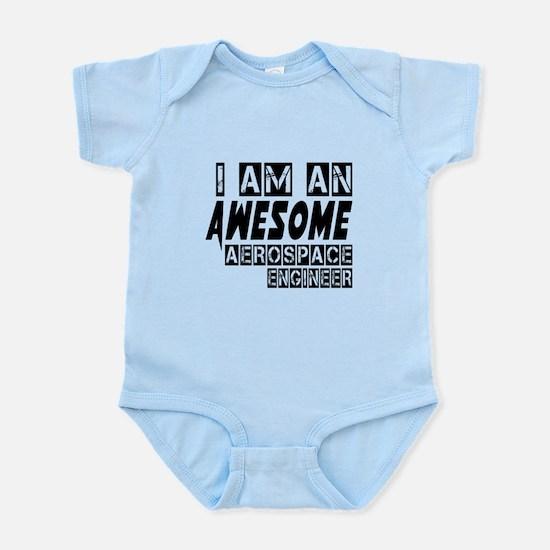 I Am Aerospace engineer Infant Bodysuit