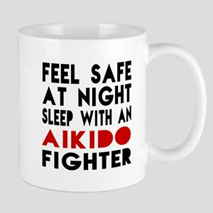Feel Safe With Aikido Fighter Mug