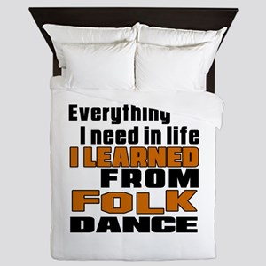 I Learned Folk dance Queen Duvet