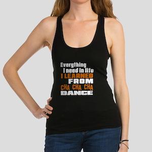 I Learned Cha cha cha dance Racerback Tank Top