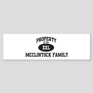 Property of Mcclintock Family Bumper Sticker