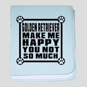 Golden Retriever Dog Make Me Happy baby blanket