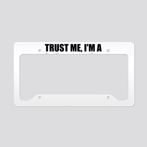 Trust Me, I'm A Science Teacher License Plate Hold