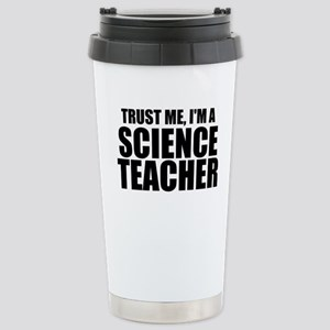 Trust Me, I'm A Science Teacher Travel Mug