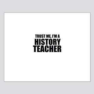 Trust Me, I'm A History Teacher Posters