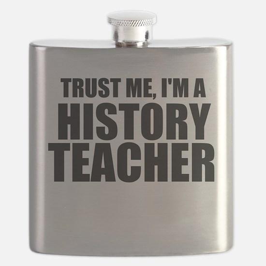 Trust Me, I'm A History Teacher Flask