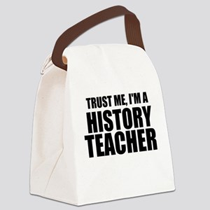Trust Me, I'm A History Teacher Canvas Lunch Bag