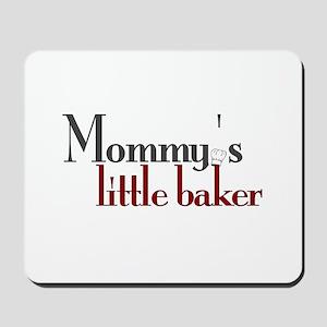 Mommy's Little Baker Mousepad