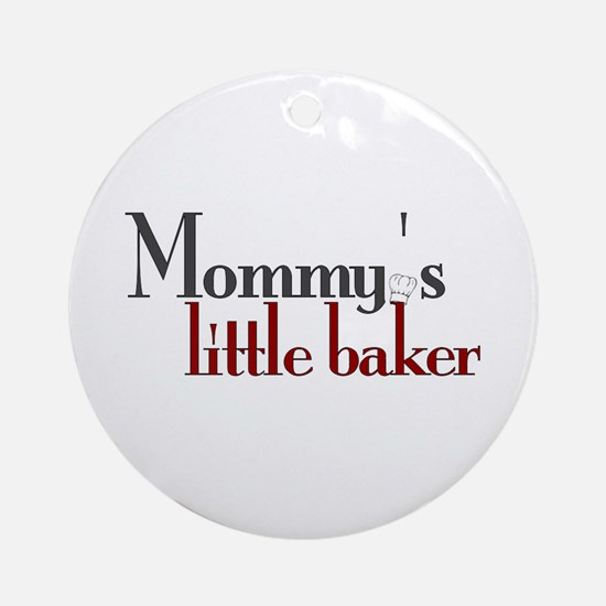 Mommy's Little Baker Ornament (Round)