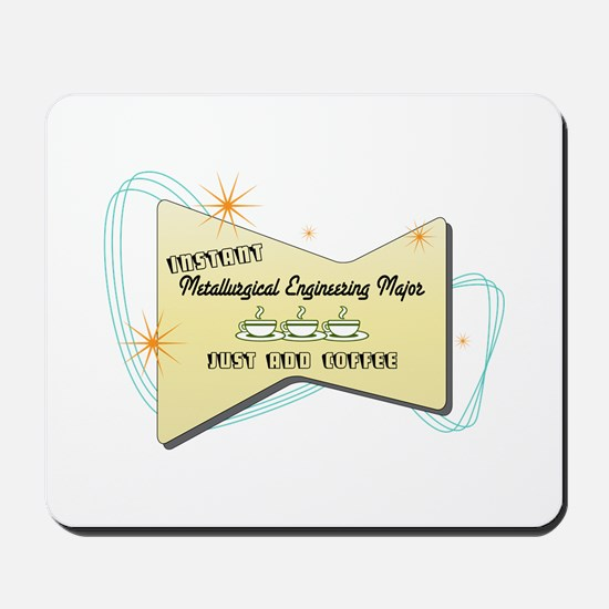 Instant Metallurgical Engineering Major Mousepad