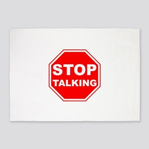 Stop Talking Sign 5'x7'Area Rug