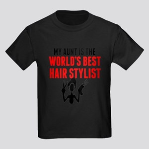 My Aunt Is The Worlds Best Hair Stylist T-Shirt