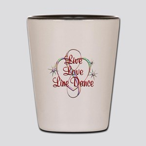 Live Love Line Dance Shot Glass