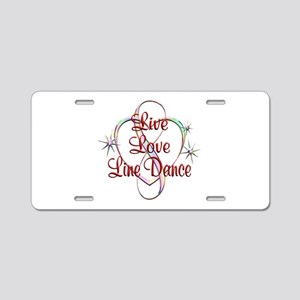 Live Love Line Dance Aluminum License Plate