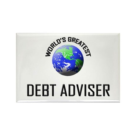 World's Greatest DEBT ADVISER Rectangle Magnet (10
