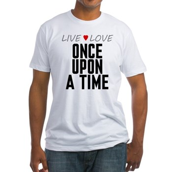 Live Love Once Upon a Time Fitted T-Shirt