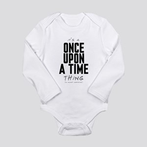 It's a Once Upon a Time Thing Long Sleeve Infant B