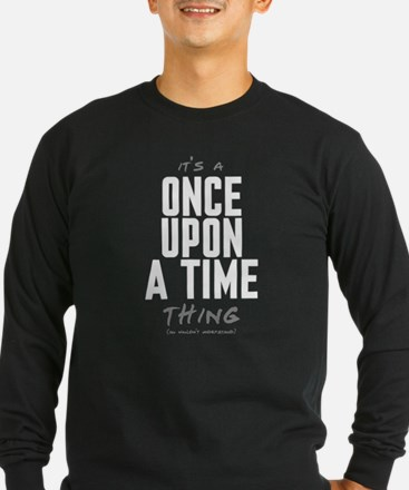 It's a Once Upon a Time Thing T