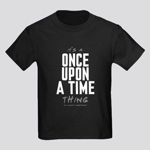 It's a Once Upon a Time Thing Kids Dark T-Shirt