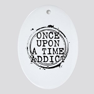 Once Upon a Time Addict Stamp Oval Ornament