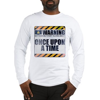 Warning: Once Upon a Time Long Sleeve T-Shirt