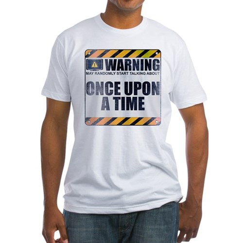 Warning: Once Upon a Time Fitted T-Shirt