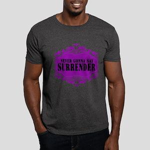 Never Gonna Surrender Dark T-Shirt