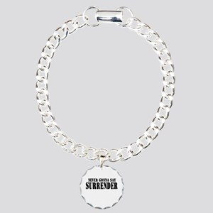 Never Gonna Surrender 2 Charm Bracelet, One Charm