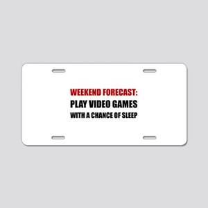 Play Video Games Sleep Aluminum License Plate