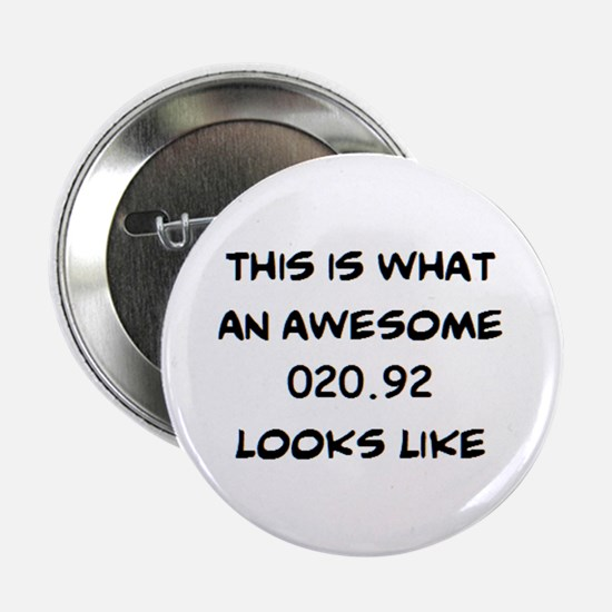 """awesome 020.92 2.25"""" Button"""