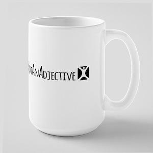 Not An Adjective Mugs