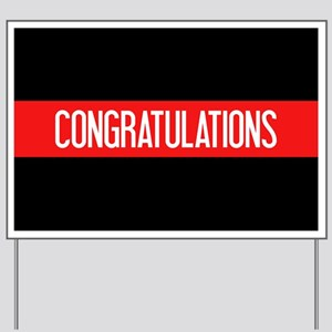 Firefighter: Congratulations (The Thin R Yard Sign
