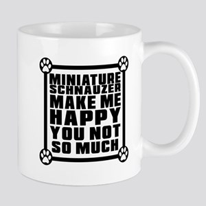 Miniature Schnauzer Dog Make Me Happy Mug