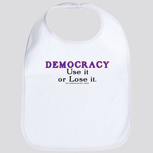 Democracy: Use it or Lose it. Bib