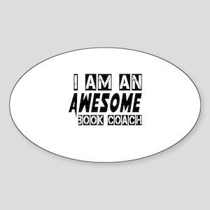 I Am Book coach Sticker (Oval)