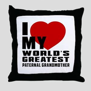 I Love My World's Greatest Paternal G Throw Pillow